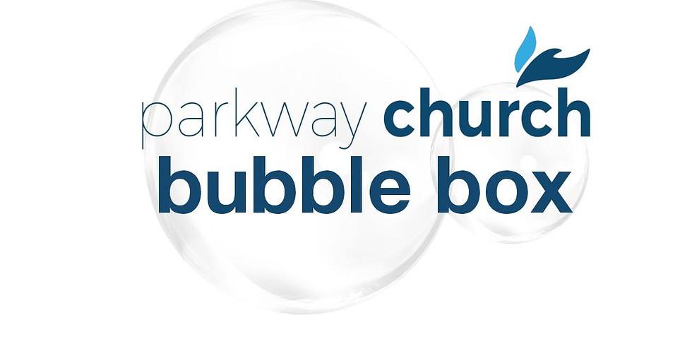 Bubble Box!!