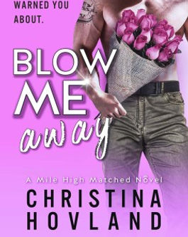 Blow Me Away by Christina Hovland