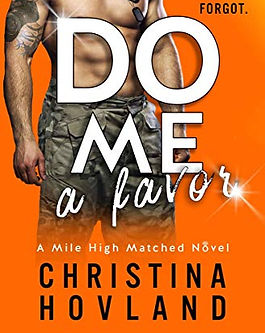 Do Me a Favor by Christina Hovland