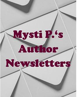 Mysti P's Author Newsletter