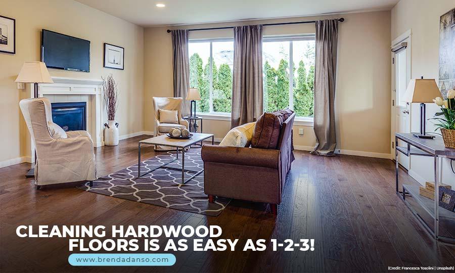 Cleaning hardwood floors is as easy as 1-2-3!