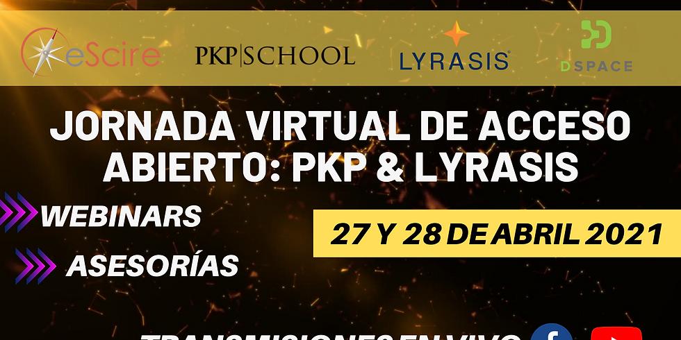 Jornada virtual de acceso abierto: PKP & LYRASIS
