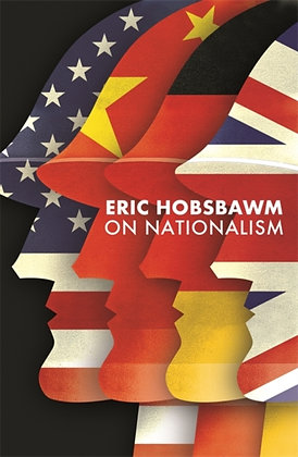 On Nationalism by Eric Hobsbawm