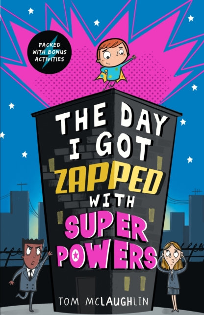 The Day I Got Zapped with Super Powers by Tom McLaughlin