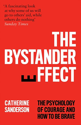 The Bystander Effect by Catherine Sanderson