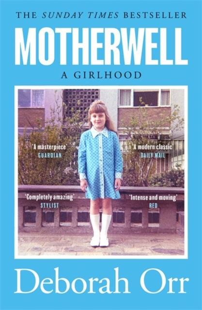 Motherwell by Deborah Orr