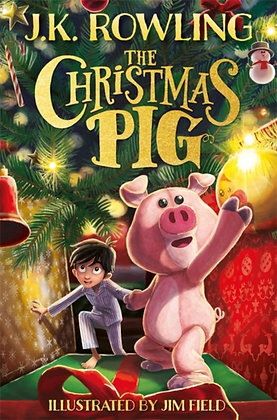 The Christmas Pig by J.K. Rowling