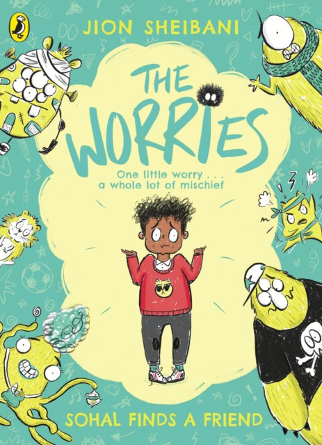 The Worries: Sohal Finds a Friend by Jion Sheibani