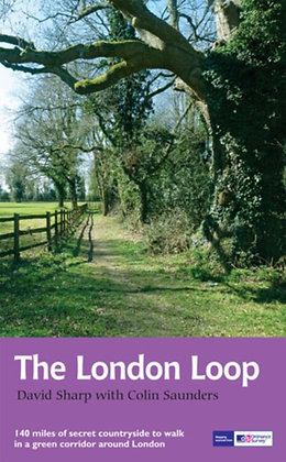 The London Loop : Recreational Path Guide by Colin Saunders