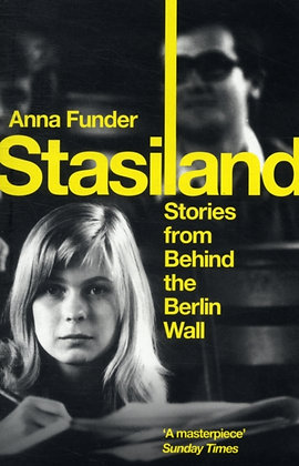 Stasiland : Stories From Behind The Berlin Wall by Anna Funder