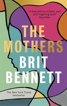 The Mothers by Britt Bennet