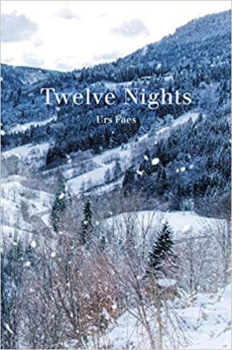 Twelve Nights by Urs Faes