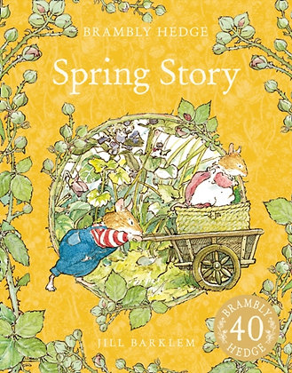 Spring Story- Brambly Hedge by Jill Barklem