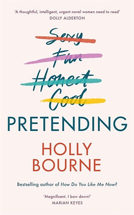 Pretending : by Holly Bourne