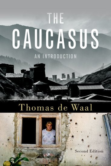 Thur May 9: The Caucasus with Tom de Waal 7pm FREE