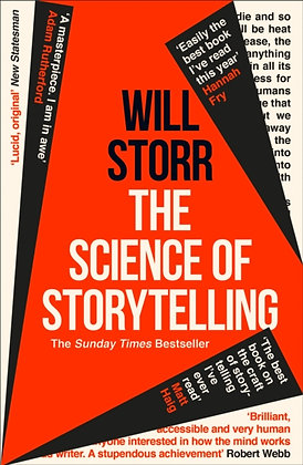 The Science of Storytelling : Why Stories Make Us Human, and How to Tell Them