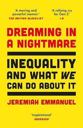 Dreaming in a Nightmare by Jeremiah Emmanuel
