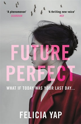 Future Perfect by Felicia Yap