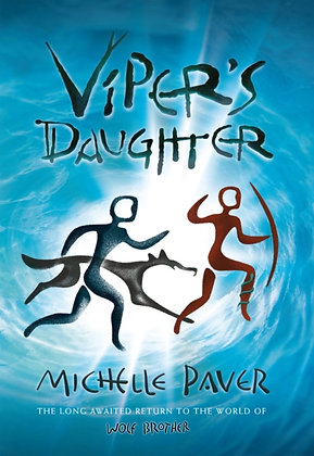 Viper's Daughter: 7 by Michelle Paver