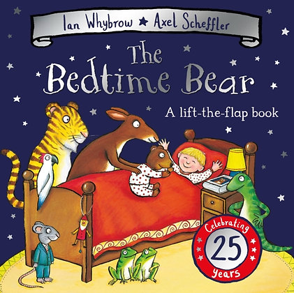 The Bedtime Bear : 25th Anniversary Edition by Ian Whybrow