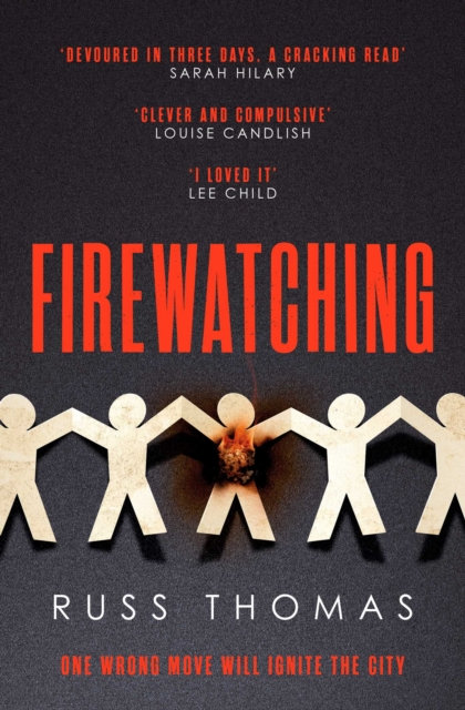 Firewatching : The Number One Bestseller by Russ Thomas