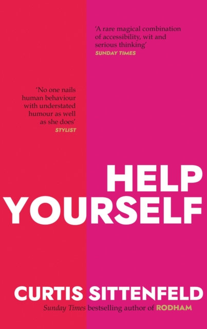 Help Yourself : Three scalding stories by Curtis Sittenfeld