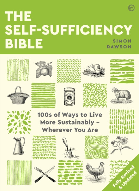 The Self-sufficiency Bible by Simon Dawson