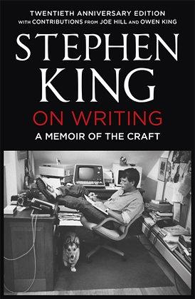 On Writing : A Memoir of the Craft: Twentieth Anniversary Edition