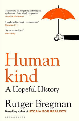 Humankind : A Hopeful History by Rutger Bregman