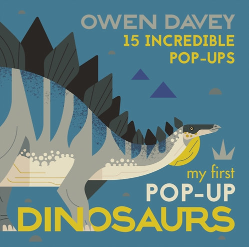 My First Pop-Up Dinosaurs by Owen Davey