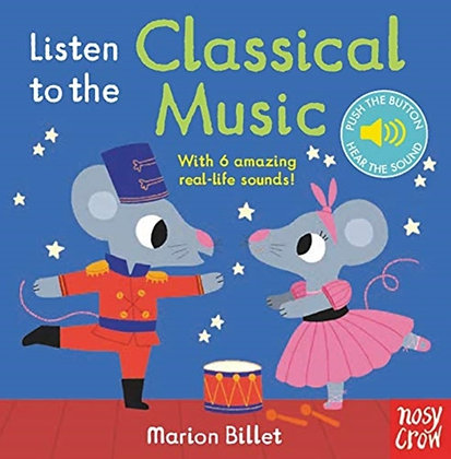 Listen To The Classical Music illustrated by Marion Billet