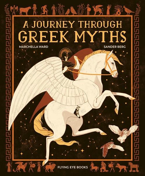 A Journey Through Greek Myths by Marchella Ward