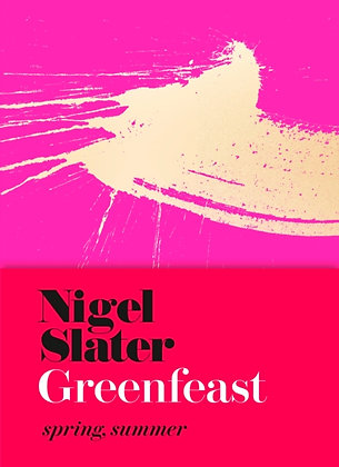 Greenfeast Spring by Nigel Slater
