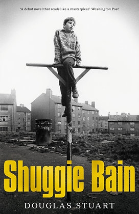 Shuggie Bain by Douglas Stuart: Longlisted for the Booker Prize 2020