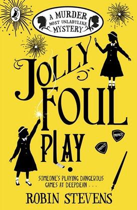 Jolly Foul Play by Robin Stevens