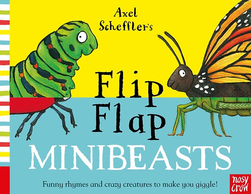 Flip Flap Minibeasts by Axel Scheffler