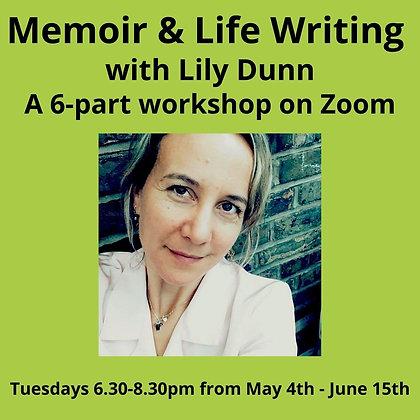 Memoir & Life Writing with Lily Dunn