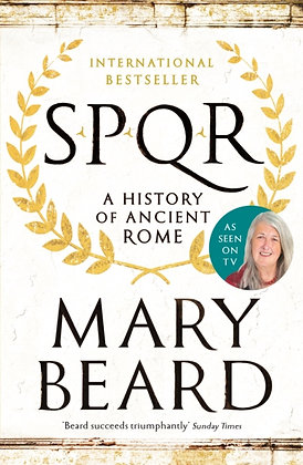 SPQR : A History of Ancient Rome by Professor Mary Beard