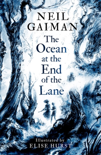 The Ocean at the End of the Lane : Illustrated Edition by Neil Gaiman