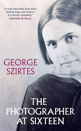 Photographer at Sixteen by George Szirtes