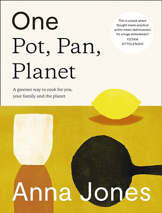 Event! One Pot, Pan, Planet with Anna Jones Wed May 12 FREE WITH BOOK PURCHASE!