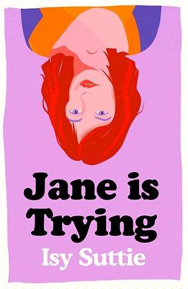 Jane is Trying by Isy Suttie