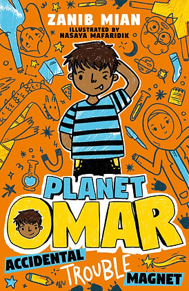 Planet Omar: Accidental Trouble Magnet (Book 1)