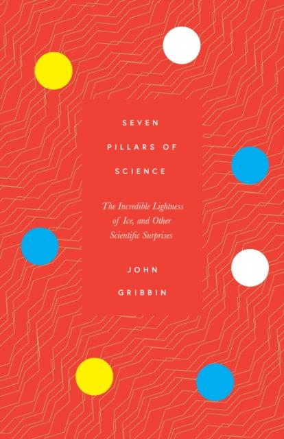Seven Pillars of Science by John Gribbin