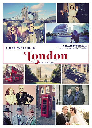 Thur July 11th: Launch Party: Binge Watching London 6.30pm
