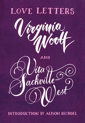 Love Letters: Vita and Virginia by Vita Sackville-West (Author) , Virginia Woolf