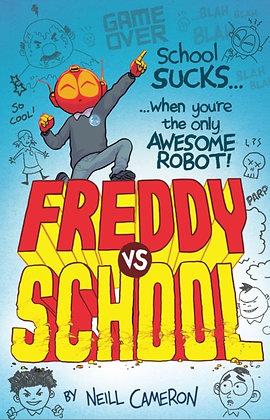 Freddy vs School : 1 by Neill Cameron