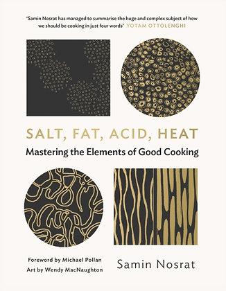 Salt, Fat, Acid, Heat : Mastering the Elements of Good Cooking by Samin Nosrat