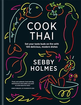 Cook Thai by Sebby Holmes