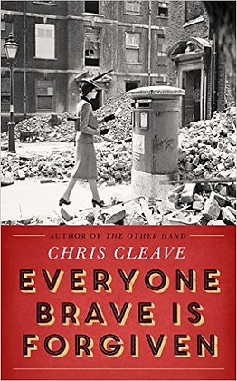 Wed May 25 EVERYONE BRAVE IS FORGIVEN Chris Cleave